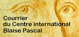 Courrier du Centre international Blaise Pascal