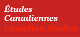 Études canadiennes / Canadian Studies