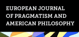 European Journal of Pragmatism and American Philosophy