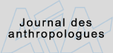 Journal des anthropologues